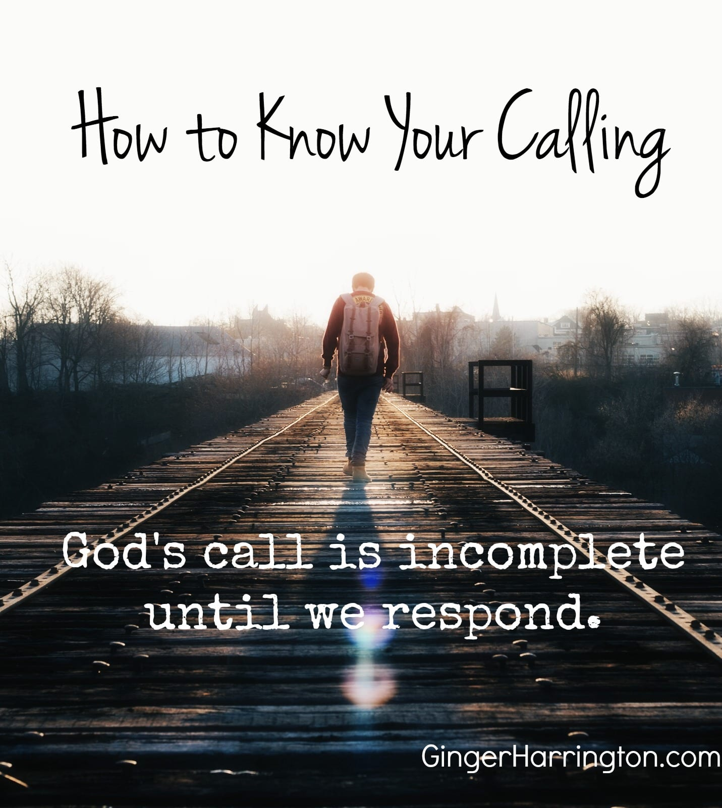 How to Know Your Calling, Part 1