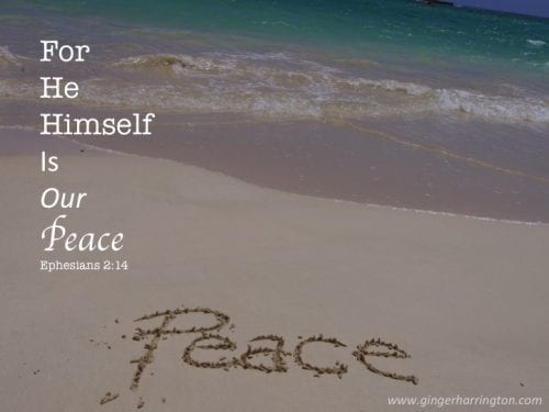 Ephesians 2:14 He is our peace