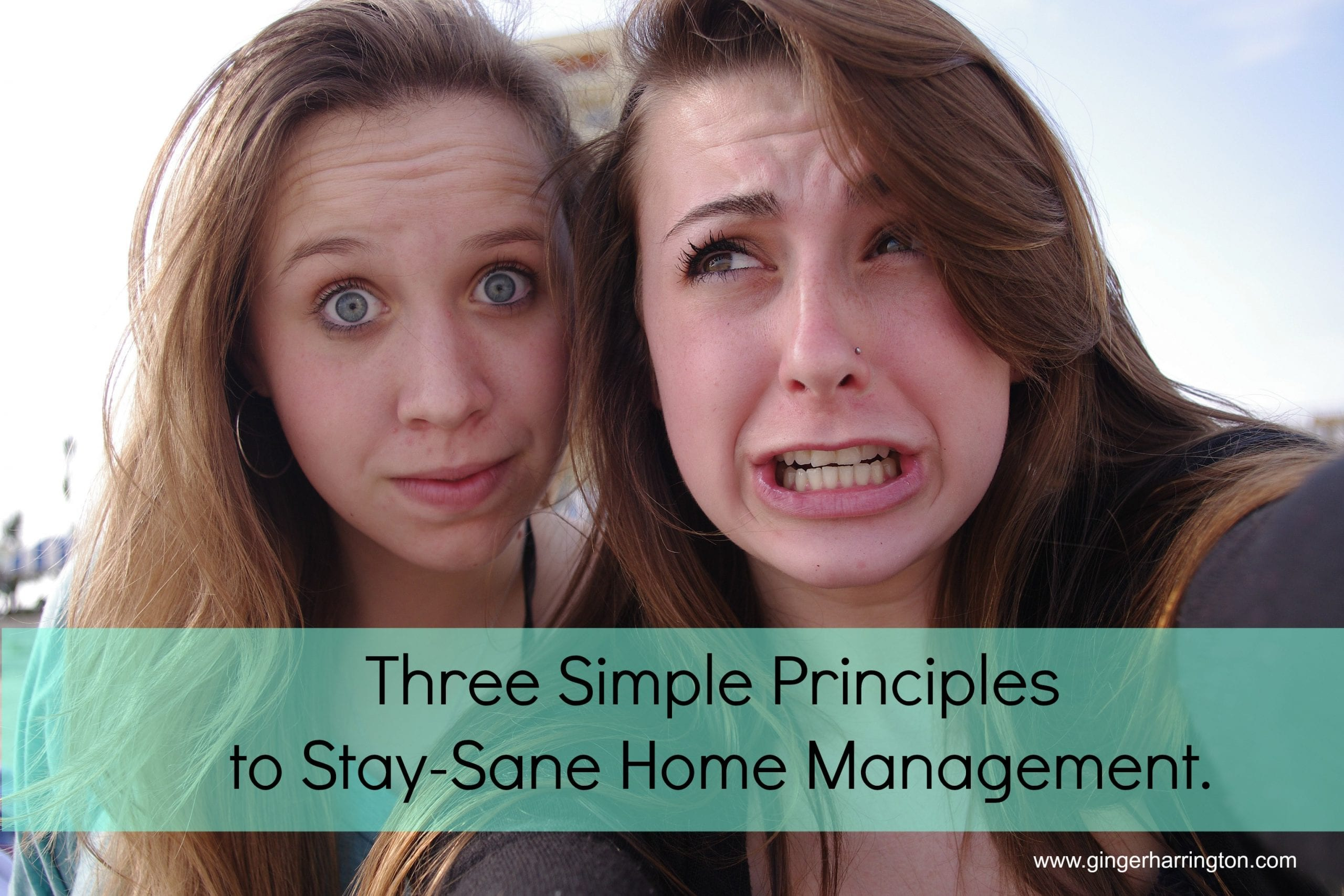 3 More Principles for Stay-Sane Home Management