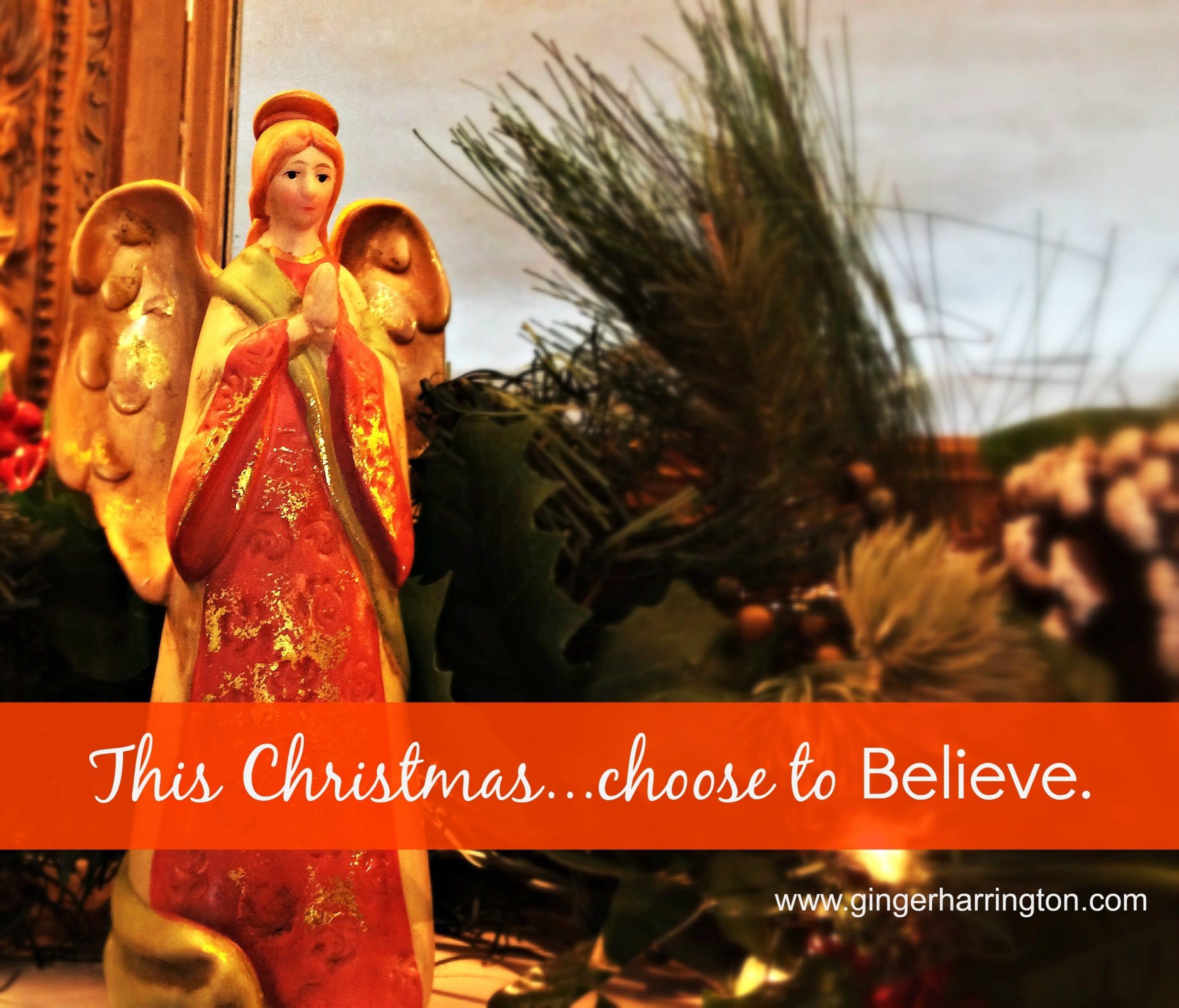 This Christmas…Choose to Believe, Part 1