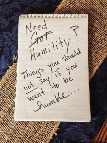 Need Humility?