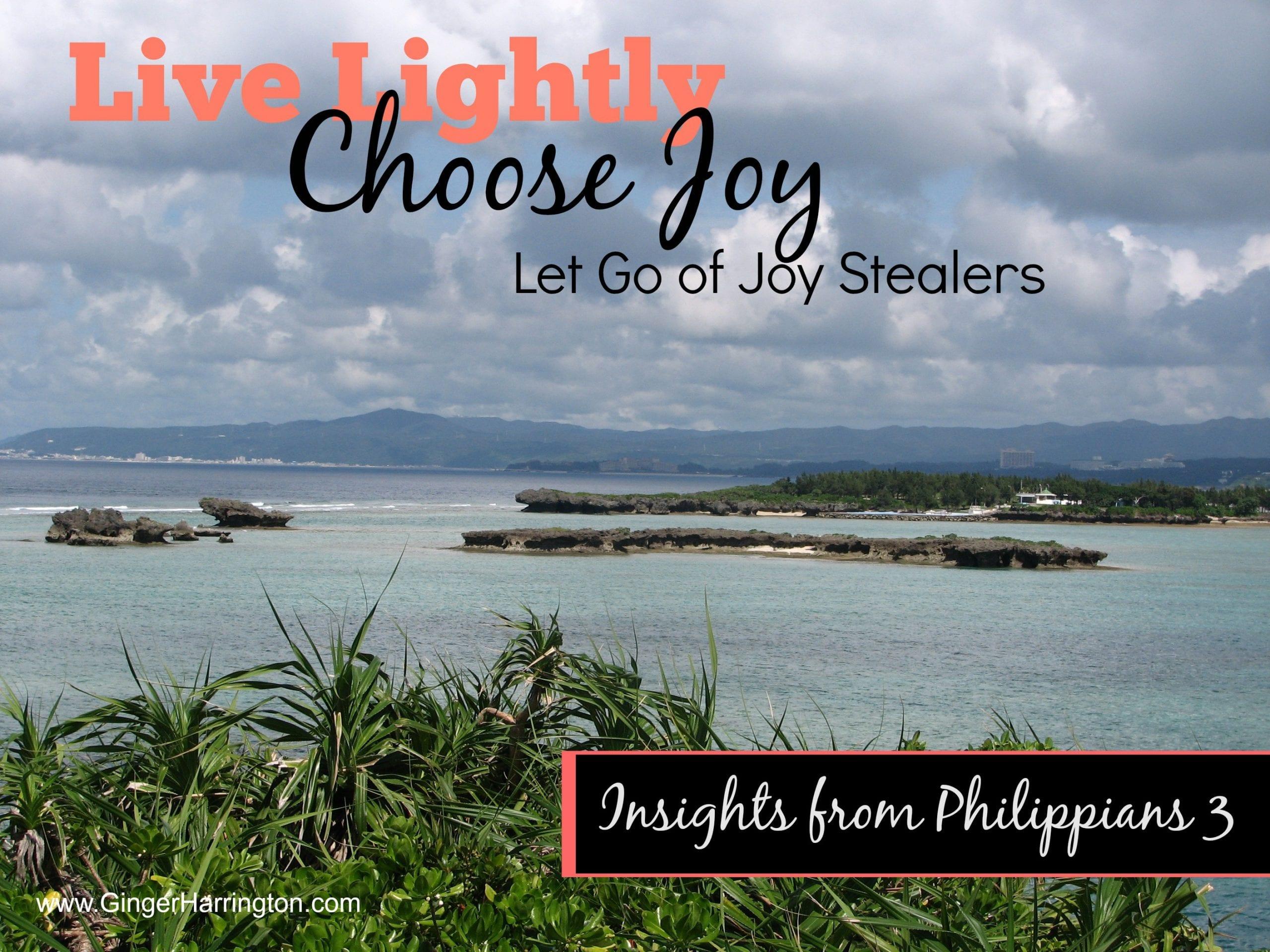 Choose Joy: Let Go of Joy Stealers
