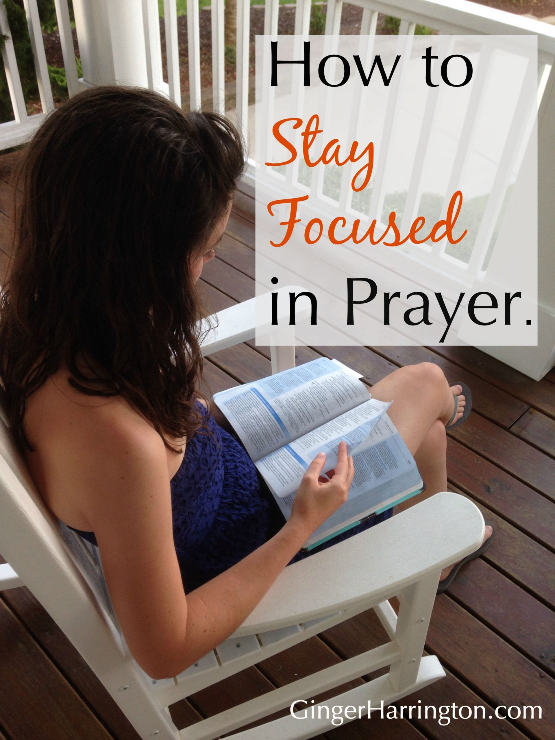 Overcome distractions and stay focused in prayer.