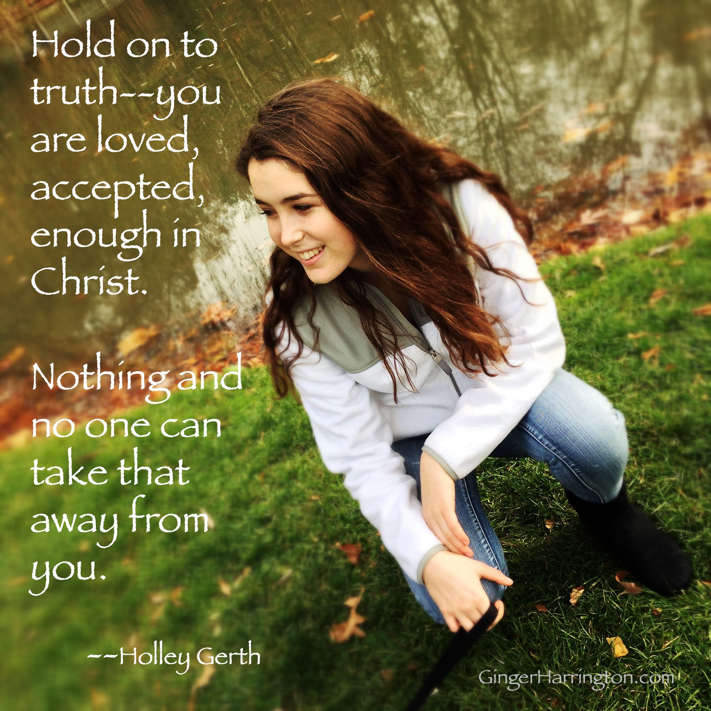 You are loved Quote from Holley Gerth
