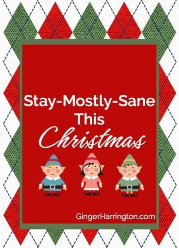 Stay Mostly Sane This Christmas with humorous tips.