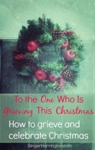 How to grieve and celebrate Christmas