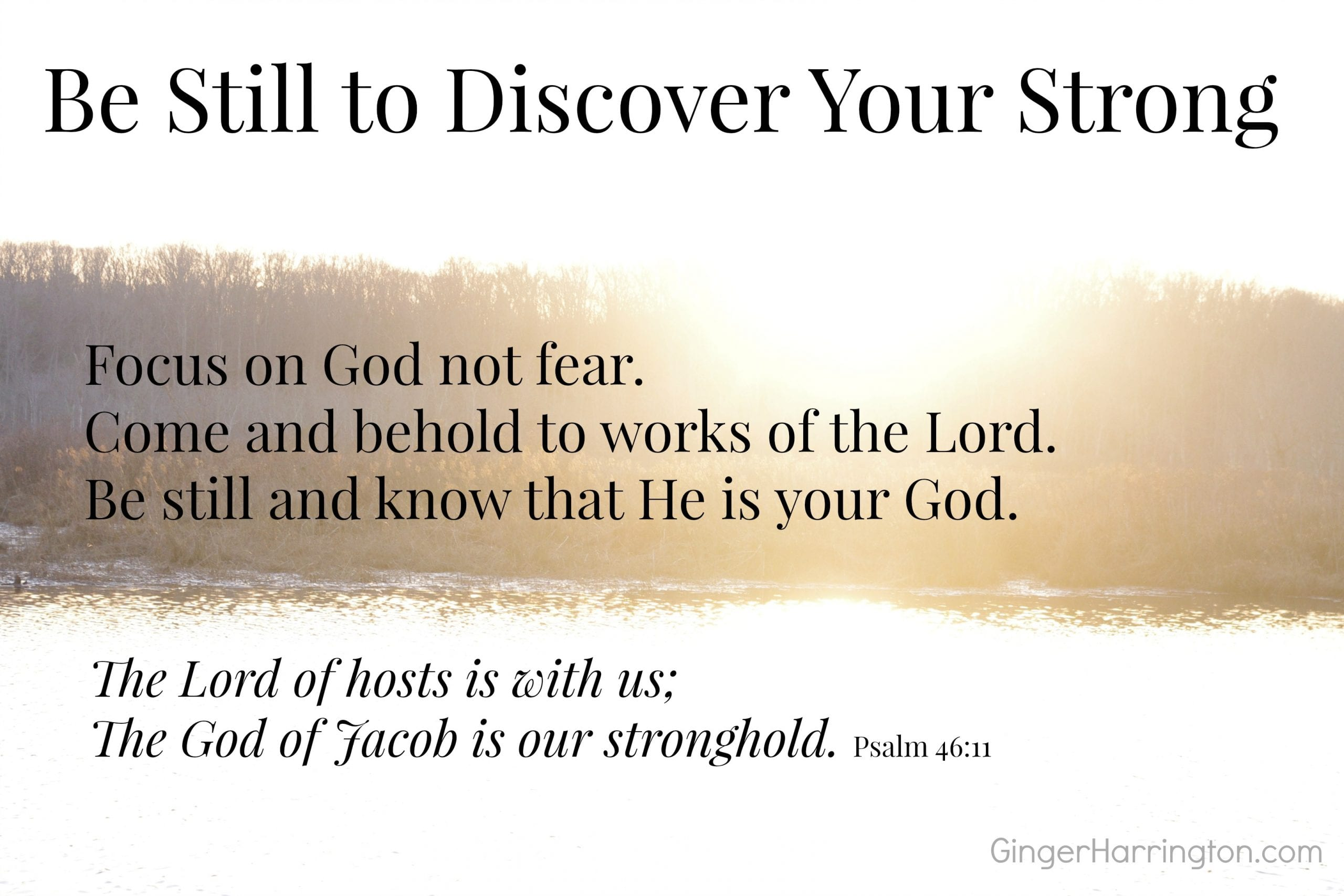 Be Still to Discover Your Strong