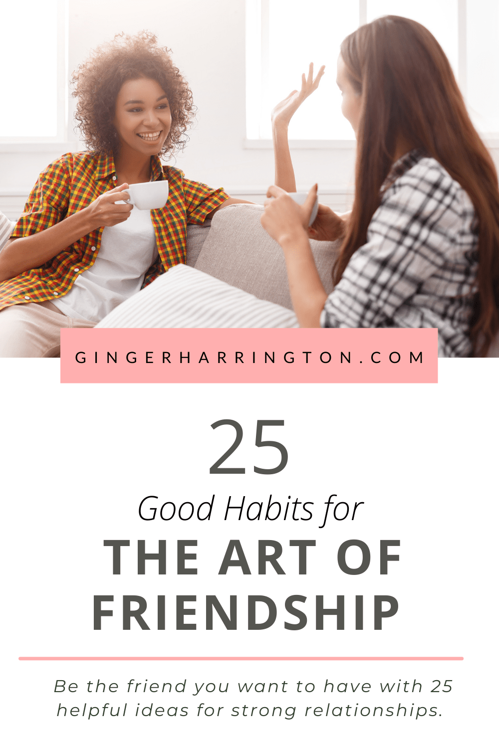 The art of friendship is built on good relational habits. Learn how to be a better friend with these simple ideas to enjoy friendship today.