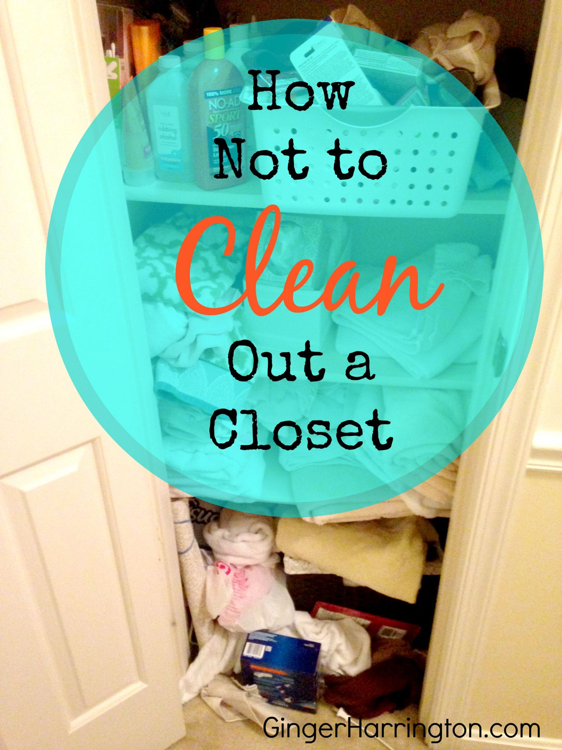 How Not to Clean Out a Closet