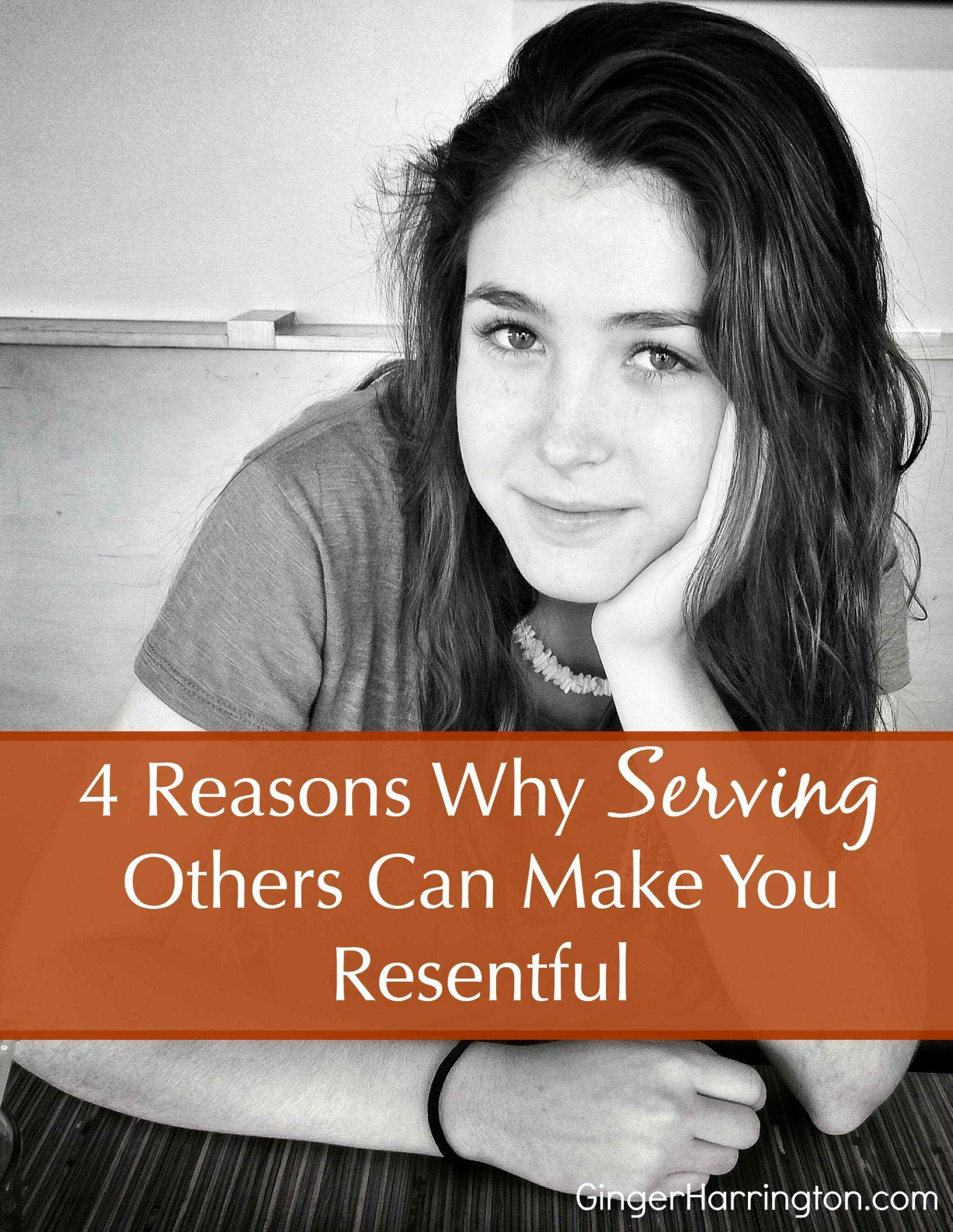 Four Reasons Why Serving Others Can Make You Resentful