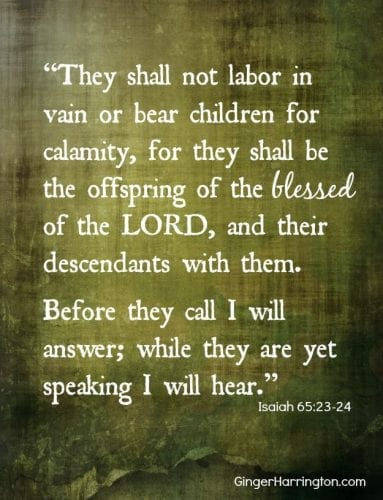Isaiah 65: 23-24