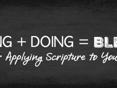 Tips for Applying Scripture to your life