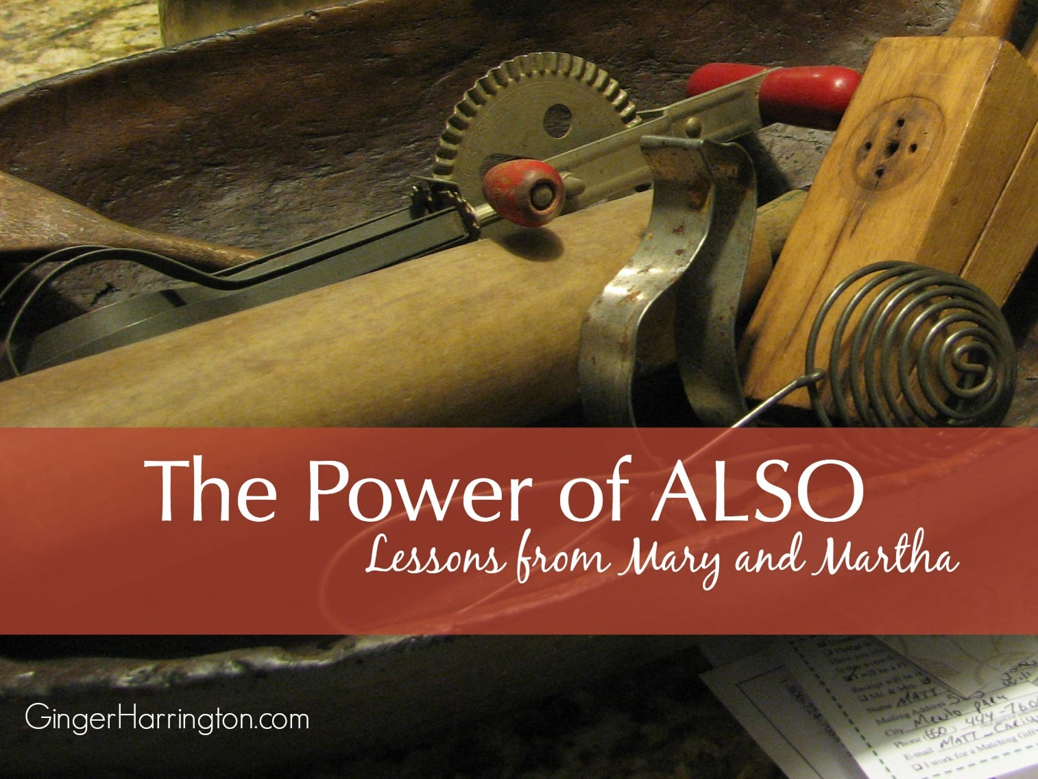 Lessons from Mary and Martha: The Power of Also