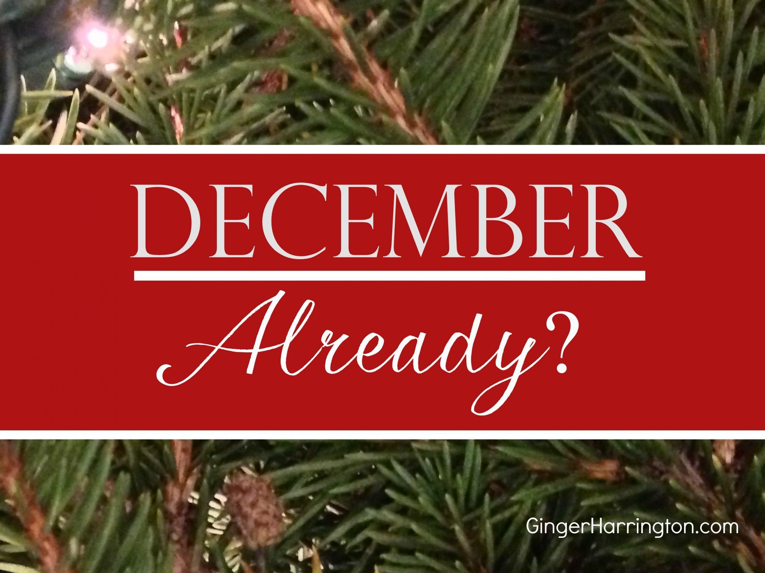 December Already?