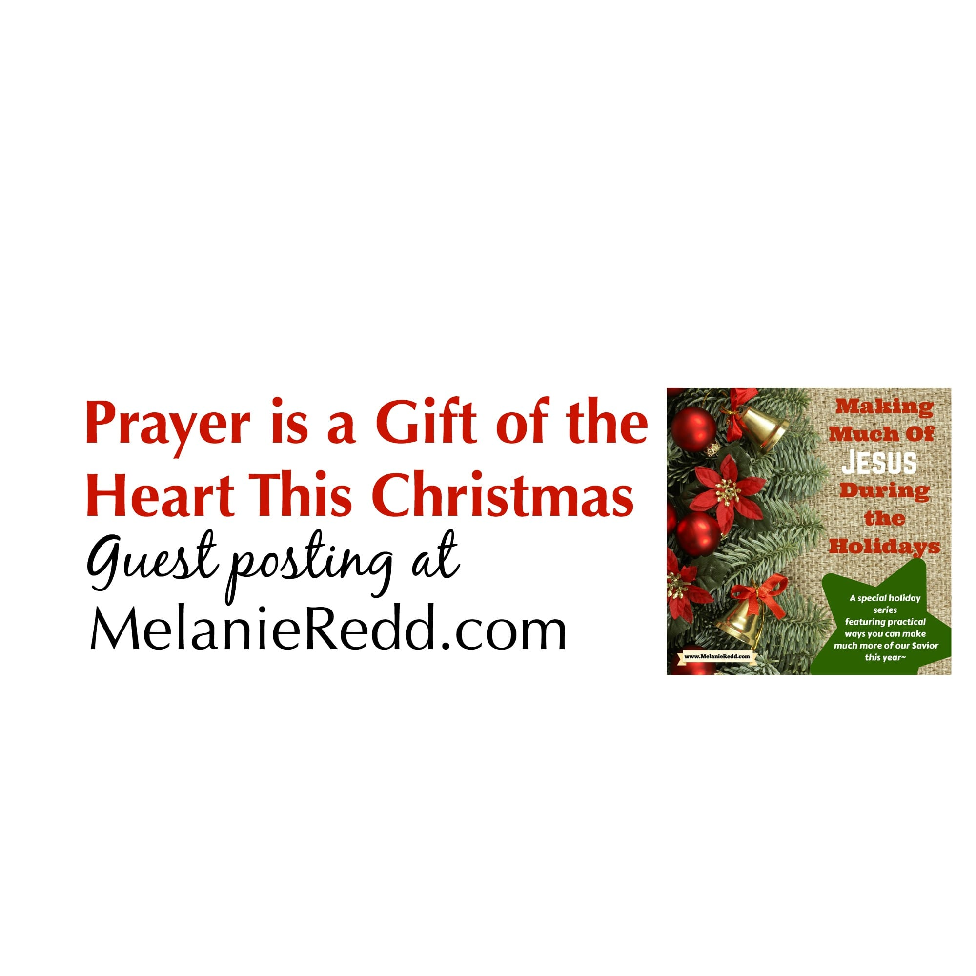 Prayer is a Gift of the Heart This Christmas