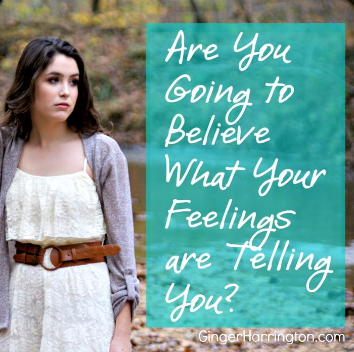 Are You Going to Believe What You're Feelings are Telling You?