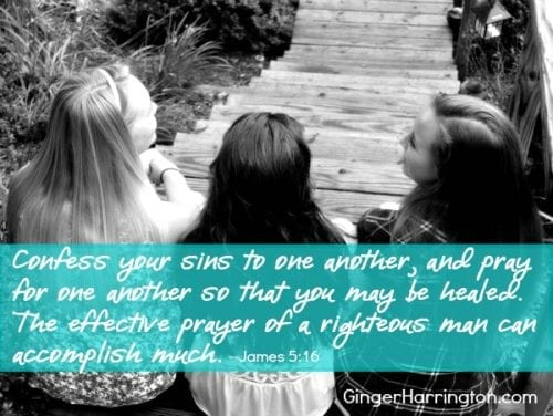 Love One another, confess and pray, friendship