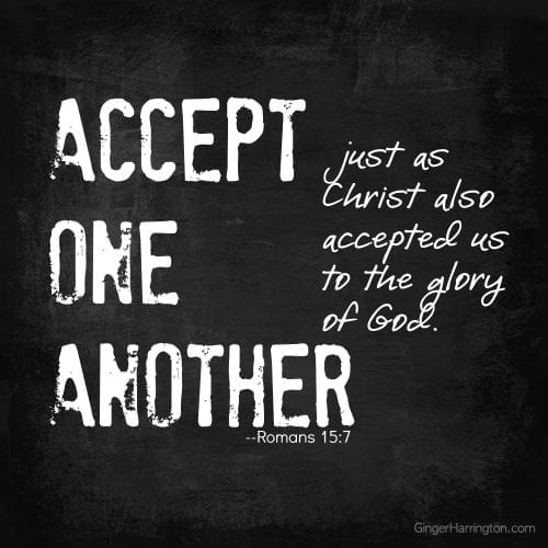 Accept One Another, Love One another,