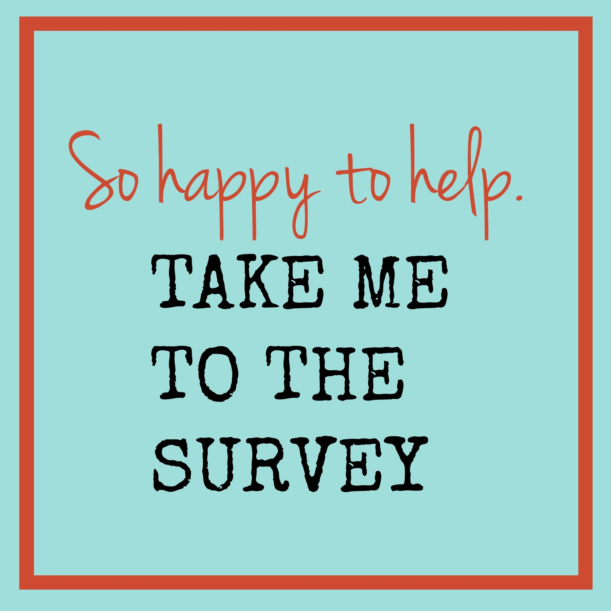 A Short Reader Survey and Exciting News to Share