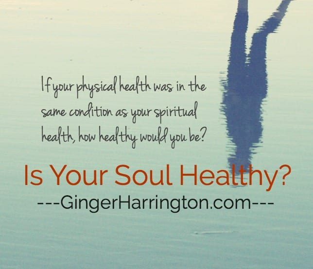 Is Your Soul Healthy?