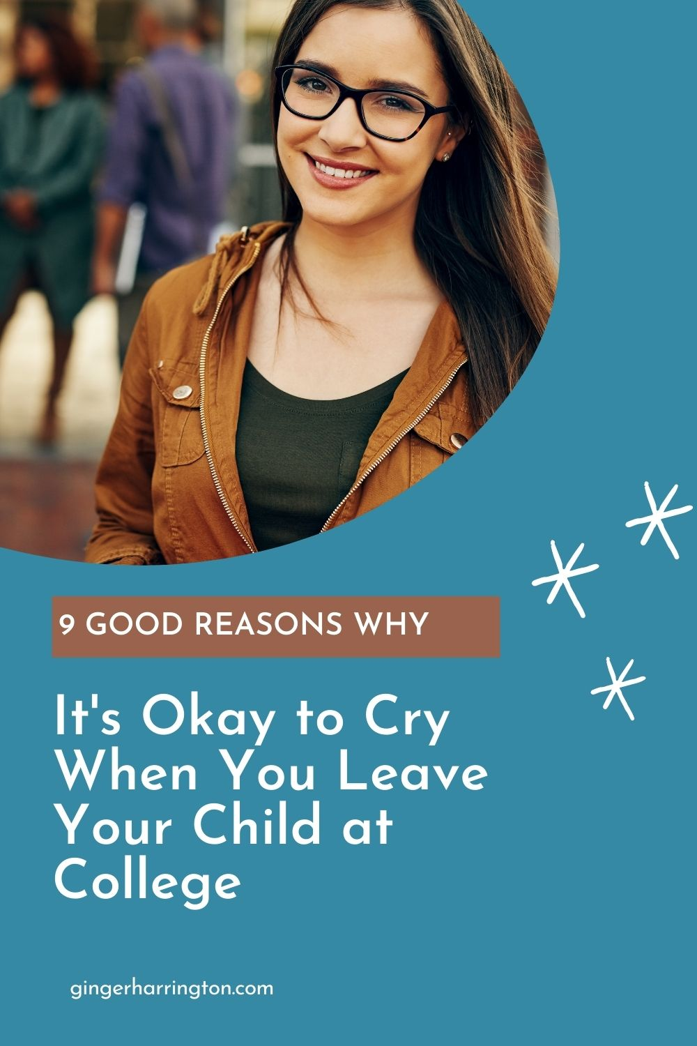 Taking your child to college is an emotional time for families, especially moms. Reflections on 9 good reasons why it's okay to shed those tears when you say goodbye to your kids.