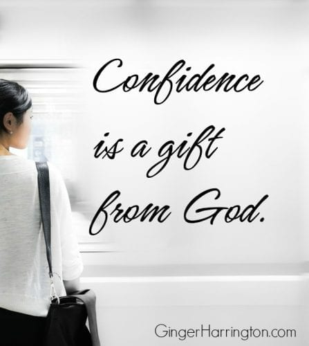 "Confidence is a gift from God. Let this truth silence the ""not enoughs"" of your soul."