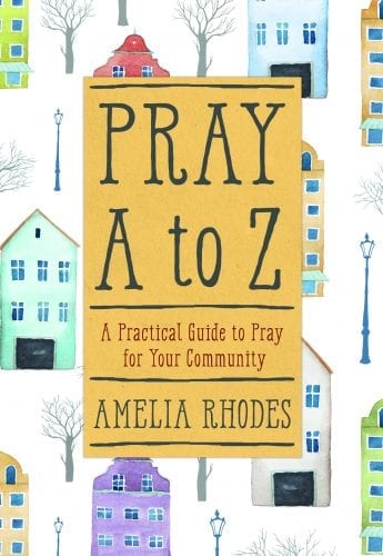 Pray A to Z, a new prayer guide for your community.