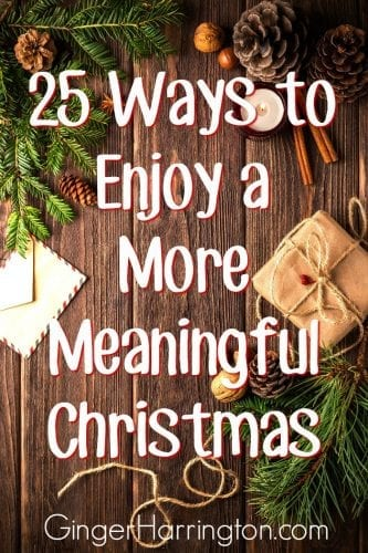 25 Ways to Enjoy a More Meaningful Christmas