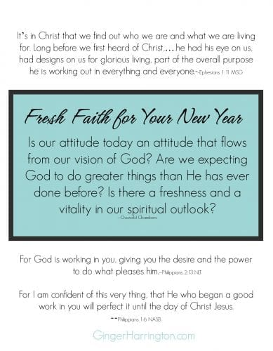 Printable quote and verses for fresh faith this year.