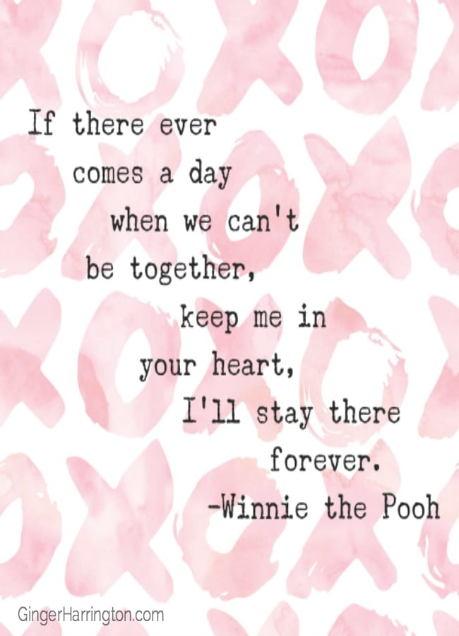 Great quotes on love, including from Winnie the Pooh.