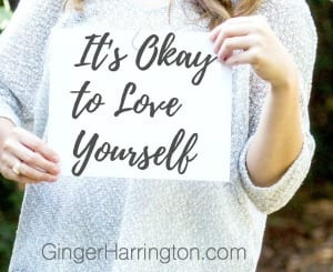 It's Okay to Love Yourself