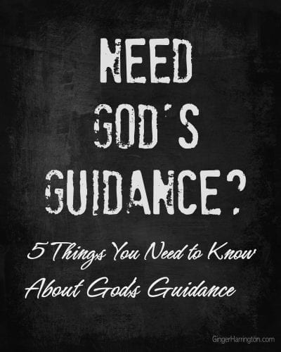 5 Things You Need to Know About God's Guidance. When we struggle to find answers and make choices, seeking God's guidance has benefits you may not have considered.