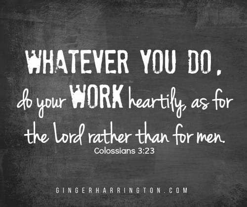 Praying our kids back to school with Colossians 3:23--Do your work heartily as for the Lord rather than for men.