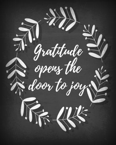 Gratitude opens the door to joy. Free Printable from GingerHarrington.com