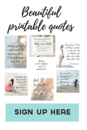 Sample quote graphics:Sign up for Ginger's Newsletter to receive printable quotes from Holy in the Moment. Care for your soul with these beautiful reminders to live with grace and intention.