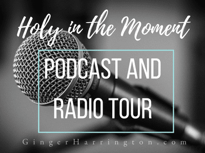 The Holy in the Moment Podcast and Radio Tour
