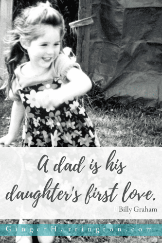"""Billy Graham said that """"a father is his daughter's first love."""" A father's legacy is built in the relationship he fosters with his kids. Get a free printable with 50 prayers for fathers. Support the father's in your life with prayer."""