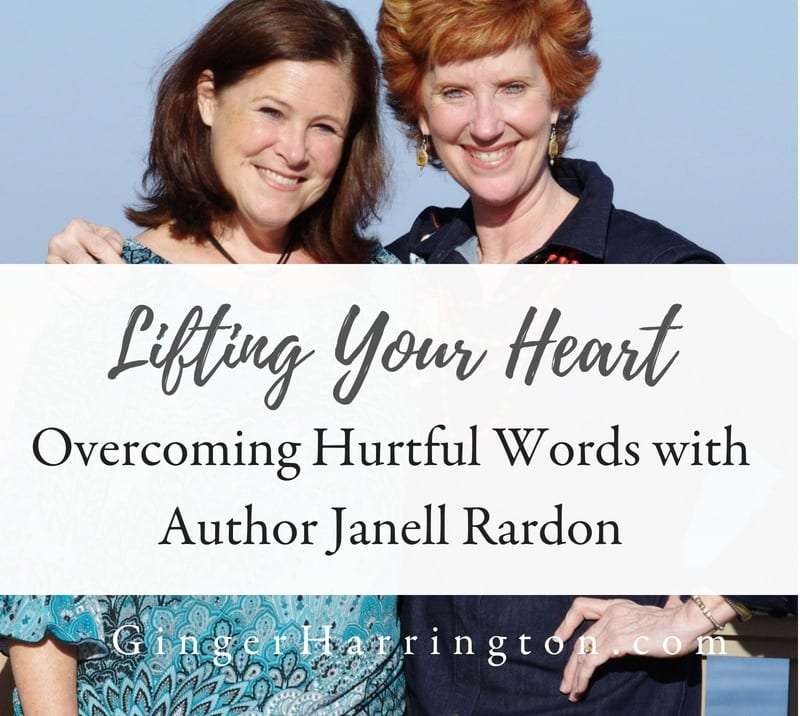Lifting Your Heart: Author Q & A with Janell Rardon
