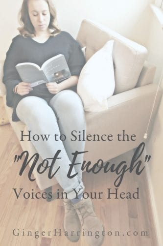 "How to Silence the ""Not Enough"" Voices in Your Head"