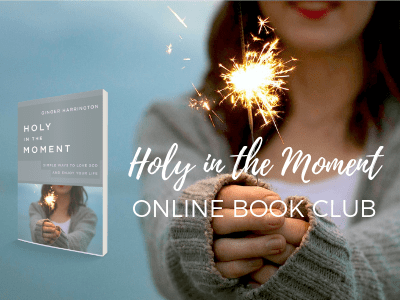 Holy in the Moment Book Club. Let's get started!