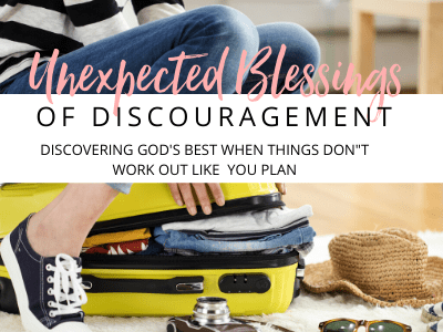 Unexpected Blessings of Discouragement