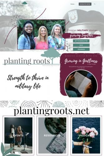 Planting Roots is a ministry for women in the military community. Biblical resources, website, social media, and live events to empower women to plant roots in faith and impact the globe for Christ.