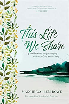This Life We Share is a collection of reflections for journeying well with God and others. Wisdom for intentional living and spiritual growth.