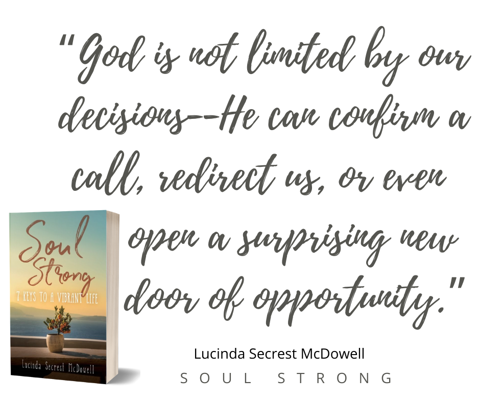 Encouragment to live a soul strong life from Lucinda Secrest McDowell. With Book Giveaway.