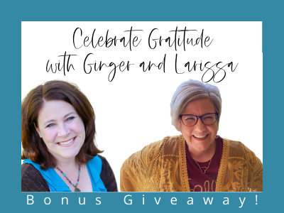 Cultivate a grateful heart with Ginger and Larissa. Inspiration to overcome challenges with the power of gratitude!