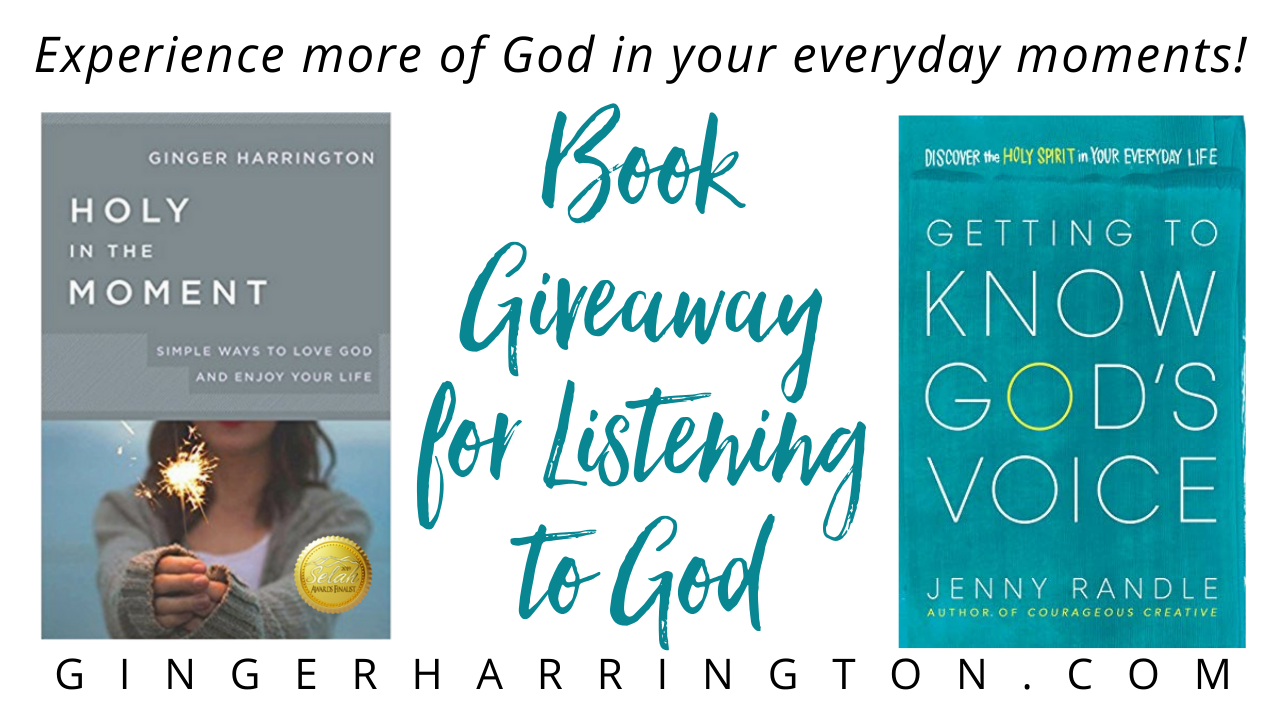Win a free copy of Getting to Know God's Voice and Holy in the Moment! Great resources to experience more of God in your everyday moments by hearing Him more clearly.
